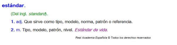 Definición de la palabra Estandar, de la Real Academia de la Lengua Española